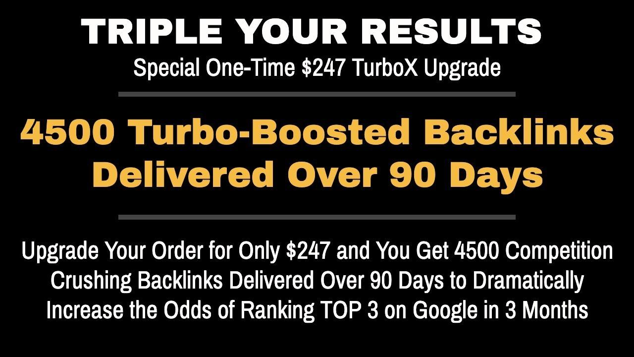 Turbo Boosted Backlinks Upgrade Offer